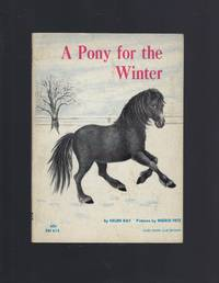 A Pony for the Winter Helen Kay Scholastic 1967