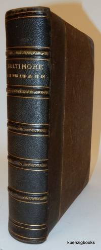 Baltimore : Past and Present.  With Biographical Sketches of its Representative Men