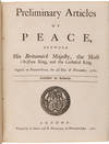 View Image 1 of 3 for PRELIMINARY ARTICLES OF PEACE, BETWEEN HIS BRITANNICK MAJESTY, THE MOST CHRISTIAN KING, AND THE CATH... Inventory #WRCAM55478