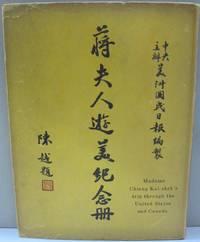 Madame Chiang Kai-shek';s Trip Through the United States and Canada