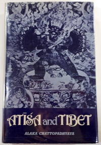 Atisa and Tibet. Life and Works of Dipamkara Srijnana in Relation to the History and Religion of Tibet