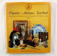 Popular Antiques Yearbook 1987 Volume 2. Tremds and prices of everday antiques for 1987 by  Huon (edited by) MALLALIEU - 1st Edition - 1986 - from Adelaide Booksellers (SKU: BIB203798)