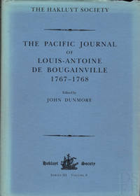 The Pacific Journal of Louis-Antoine de Bougainville 1767-1768; [Hakluyt Society Third Series No. 9]