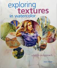 image of Exploring Textures in Watercolor: A Hands-on Approach