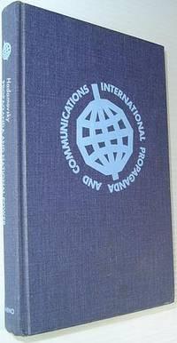 Propaganda and National Power: Organization of Public Opinion for National Politics (International propaganda and communications)