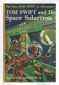 image of TOM SWIFT AND HIS SPACE SOLARTRON: The New Tom Swift, Jr Adventures, series #12.