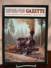 image of NARROW GAUGE AND SHORT LINE GAZETTE - SEPTEMBER/OCTOBER, 1984; VOLUME 10, NUMBER 4
