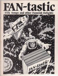 Fan-tastic: Filk Songs and Other Fannish Delights Vol. 1 No. 1+2 + Escape from Mundania!