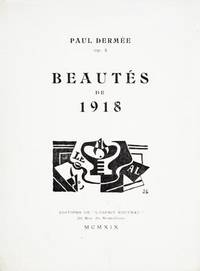 Beautés de 1918. (Op. 4.) Illustré de quatre dessins de Juan Gris by  Paul (GRIS) Dermée - Paperback - Signed - from Ars Libri Ltd and Biblio.com