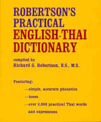 Robertson's Practical English-Thai Dictionary.