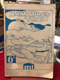 Armoured Train 14-69 : A Play in Eight Scenes