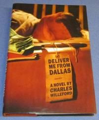 Deliver Me From Dallas (Signed by publisher)