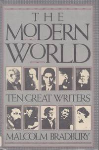 The Modern World; Ten Great Writers