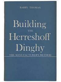 Building the Herreshoff Dinghy: The Manufacturer's Method