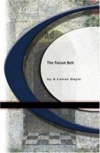 The Poison Belt by Arthur Conan Doyle - 2009-05-01