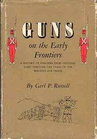 Guns on the Early Frontiers
