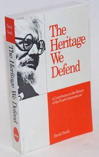 The heritage we defend. A contribution to the history of the Fourth International