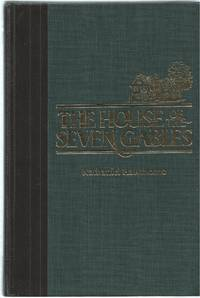 House Of The Seven Gables, The  A Romance by  Nathaniel Hawthorne  - Hardcover  - 1985  - from Bytown Bookery (SKU: 13436)