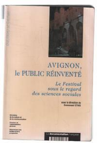 image of Avignon  le public réinventé. Le festival sous le regard des sciences sociales
