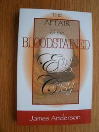 The Affair of the Bloodstained Egg Cosy: An Inspector Wilkins Mystery