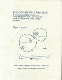 Hogan Well Project - Archaeological Excavations At Early Mogollon and Late  Anasazi Sites in the Puerco River Valley, Arizona
