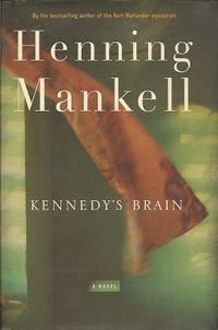 Kennedy's Brain:  A Novel