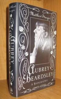 Aubrey Beardsley. A Biography.