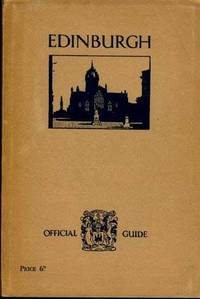 EDINBURGH, Official Guide Issued for the Corporation.