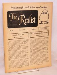 The Realist [no.57], freethought criticism and satire, the magazine of neuter gender, March 1965
