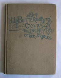 Buttercup Gold and Other Stories.