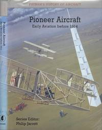 Pioneer Aircraft: Early Aviation Before 1914.