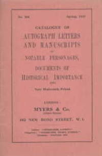 image of CATALOGUE OF AUTOGRAPH LETTERS AND MANUSCRIPTS, of Notable Personages, Documents of Historical Importance, Etc..Catalogue No 304.
