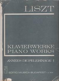 Klavierwerke Piano Works - Annees De Pelerinage I - III