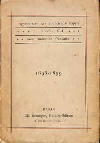 Papyrus sive Ars conficiendae Papyri. J. Imberdis S.J. Avec traduction  française. 1694 -...