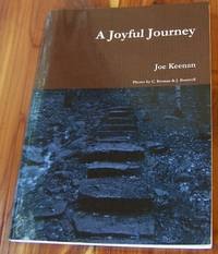 A Joyful Journey by  Joe Keenan - Paperback - Signed - 2012 - from Defunct Books and Biblio.com