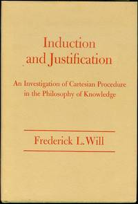 image of Induction and Justification: An Investigation of Cartesian Procedure in the Philosophy of Knowledge
