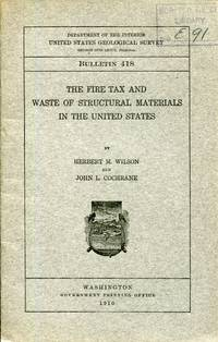 The Fire Tax and Waste of Structural Materials in the United States