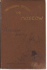 Roundabout To Moscow, An Epicurean Journey