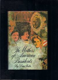 Mothers Of American Presidents