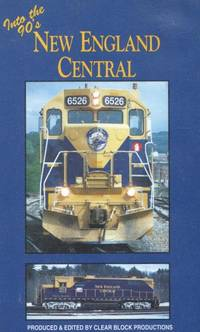 Into the 90s: New England Central.