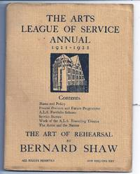 THE ARTS LEAGUE OF SERVICE ANNUAL 1921-1922: THE ART OF REHEARSAL