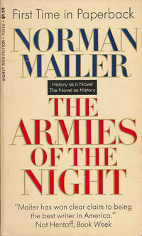 image of The Armies of the Night History As a Novel, the Novel As History