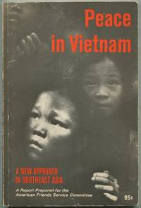 image of Peace in Vietnam: A Report Prepared for the American Friends Service Committee