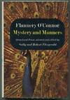 image of Mystery and Manners; Original Prose, selected and edited by Sally and Robert Fitzgerald