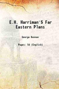 E.H. Harriman'S Far Eastern Plans 1917 [Hardcover]