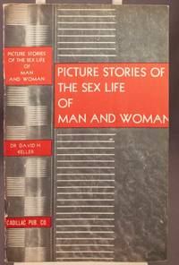 Picture Stories of the sex life of man and woman.