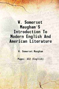 W. Somerset Maugham'S Introduction To Modern English And American Literature 1943 [Hardcover]
