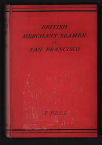 British Merchant Seamen in San Francisco 1892-1898