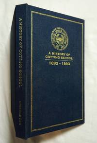 A history of Cotting School, 1893-1993