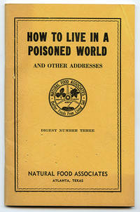 image of How to Live in a Poisoned World and Other Addresses (Digest Number Three)